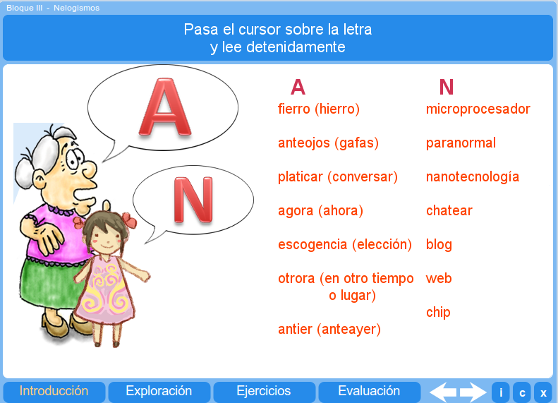 http://recursostic.educacion.es/multidisciplinar/pizarrainteractiva/datos/lengua/html/L_B2_Neologismos/