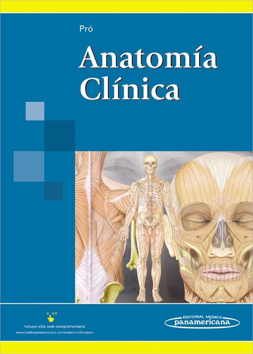 Libros y Conocimiento Libre : Pro, E. A. Anatomía Clínica. 1ra Ed