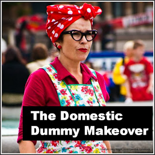 Domestic Dummy makeover