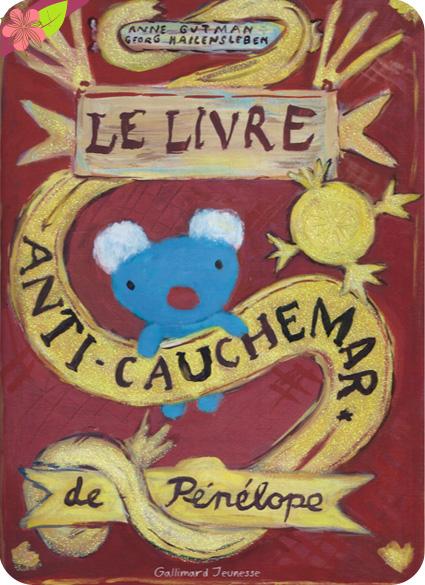 Le livre anti-cauchemar de Pénélope de Anne Gutman et Georg Hallensleben