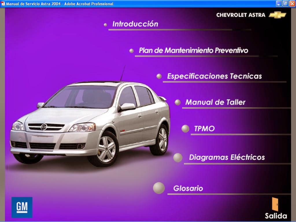 Manual de taller del chevrolet astra incluye diagramas el ctricos edici n 09 2003 espa ol cubre modelos de motores l4 1796cc 1 8 lts l4 1998cc 2 0 lts