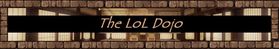 The LoL Dojo