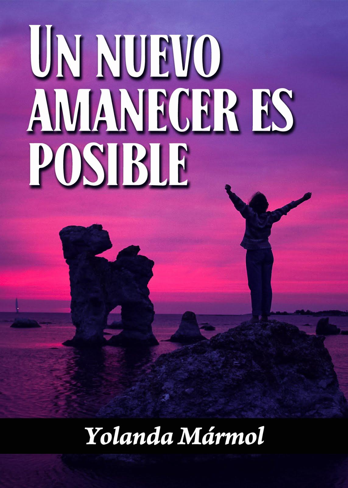 Un Nuevo Amanecer Es Posible