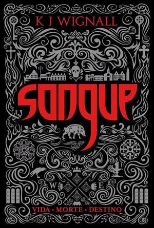 Sangue, Vol. 1 - Trilogia O Vampiro de Mercia [K J Wignall]