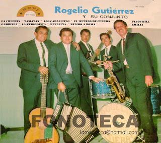 ROGELIO GUTIÉRREZ Y SU CONJUNTO