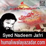 http://www.humaliwalayazadar.com/2015/10/syed-nadeem-jafri-nohay-2016.html