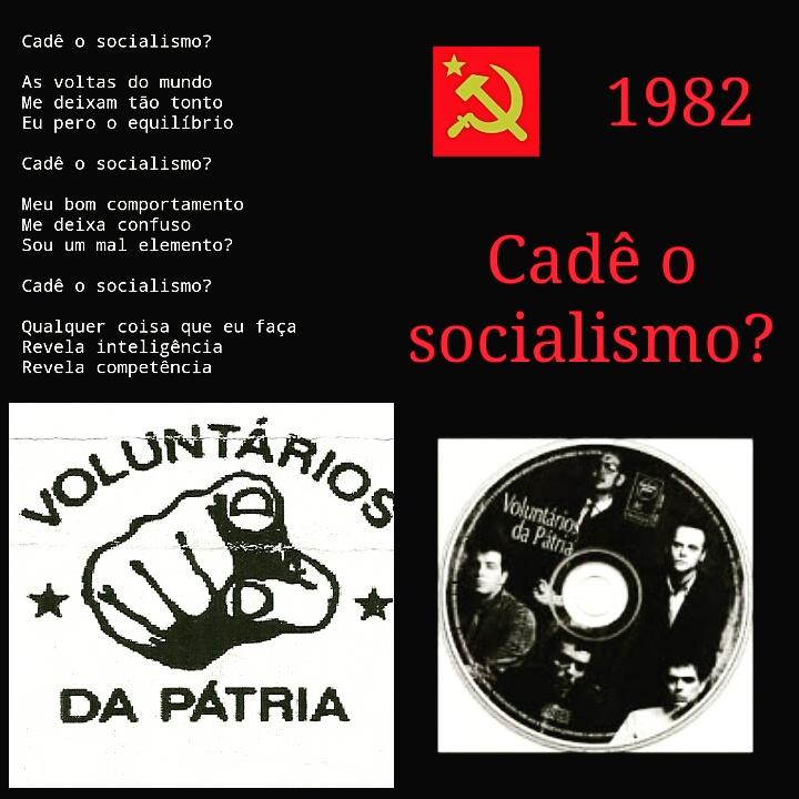 1982 - Cadê o Socialismo? Faixa dos Voluntários da Pátria