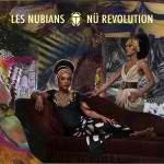 """Les Nubians """"Nu Revolution"""""""