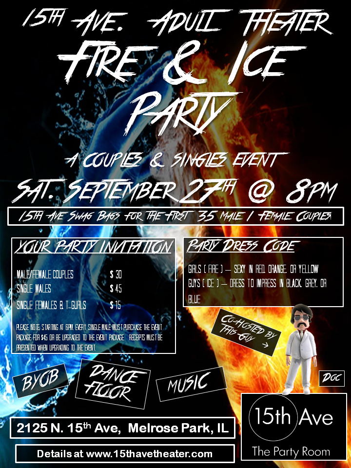 The Next 15th Ave. Adult Theater Party in Chicago: Fire & Ice
