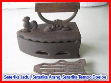 Seterika Jadul, Seterika Arang, Seterika Tempo Doeloe