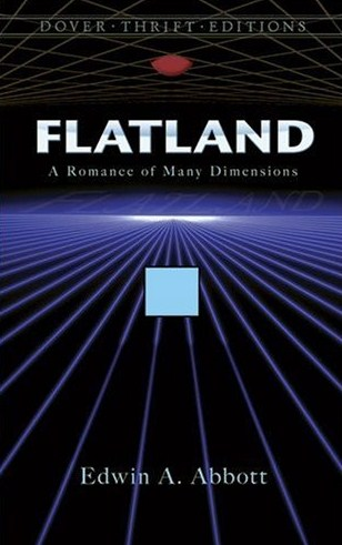 an analysis of flatland by edwin a abbott Flatland: synopsis flatland: a romance of many dimensions, by a square (pseudonym for edwin a abbott) analysis of flatland in-depth information about.