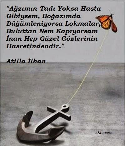 Atilla Ilhan En Güzel Sözleri Resimli Iz Bırakın