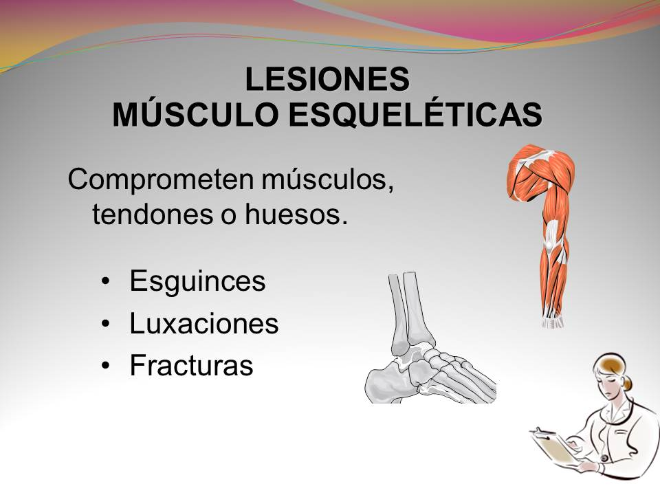 Primeros Auxilios : Lesiones Musculo-esqueleticas