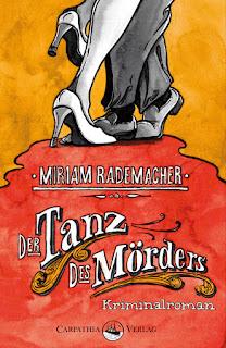 Der Tanz des Mörders von Miriam Rademacher