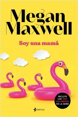 Soy una mamá, Megan Maxwell