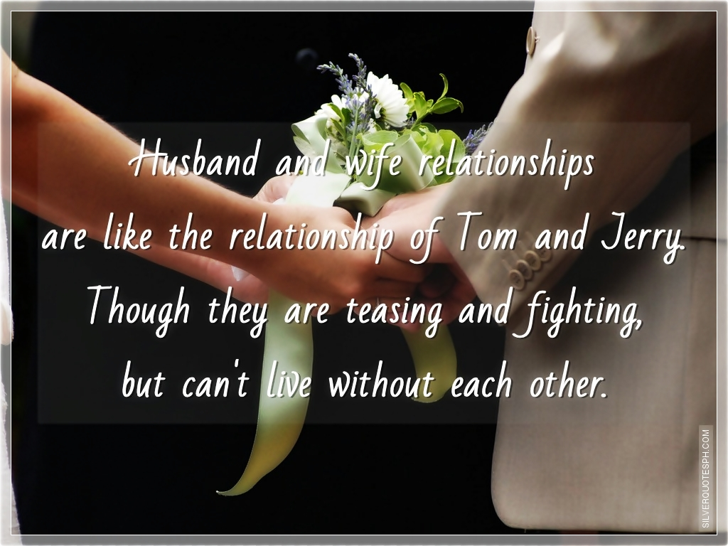 Love Quotes Husband Husband And Wife Relationships  Silver Quotes