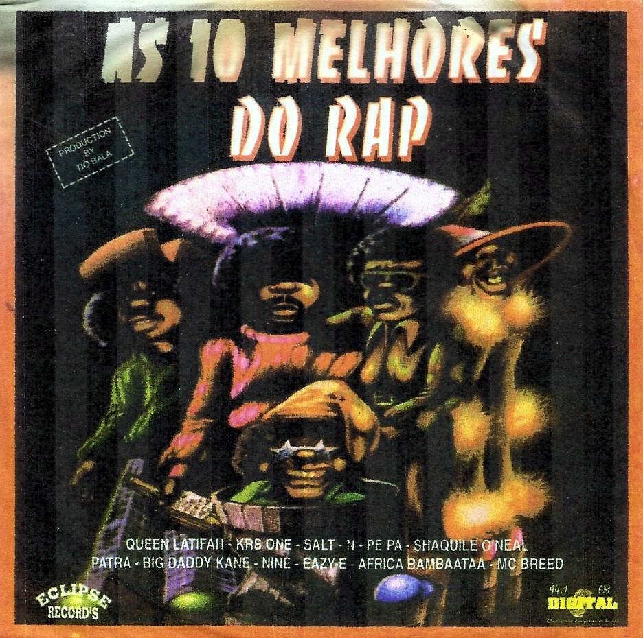 AS 10 MELHORES DO RAP