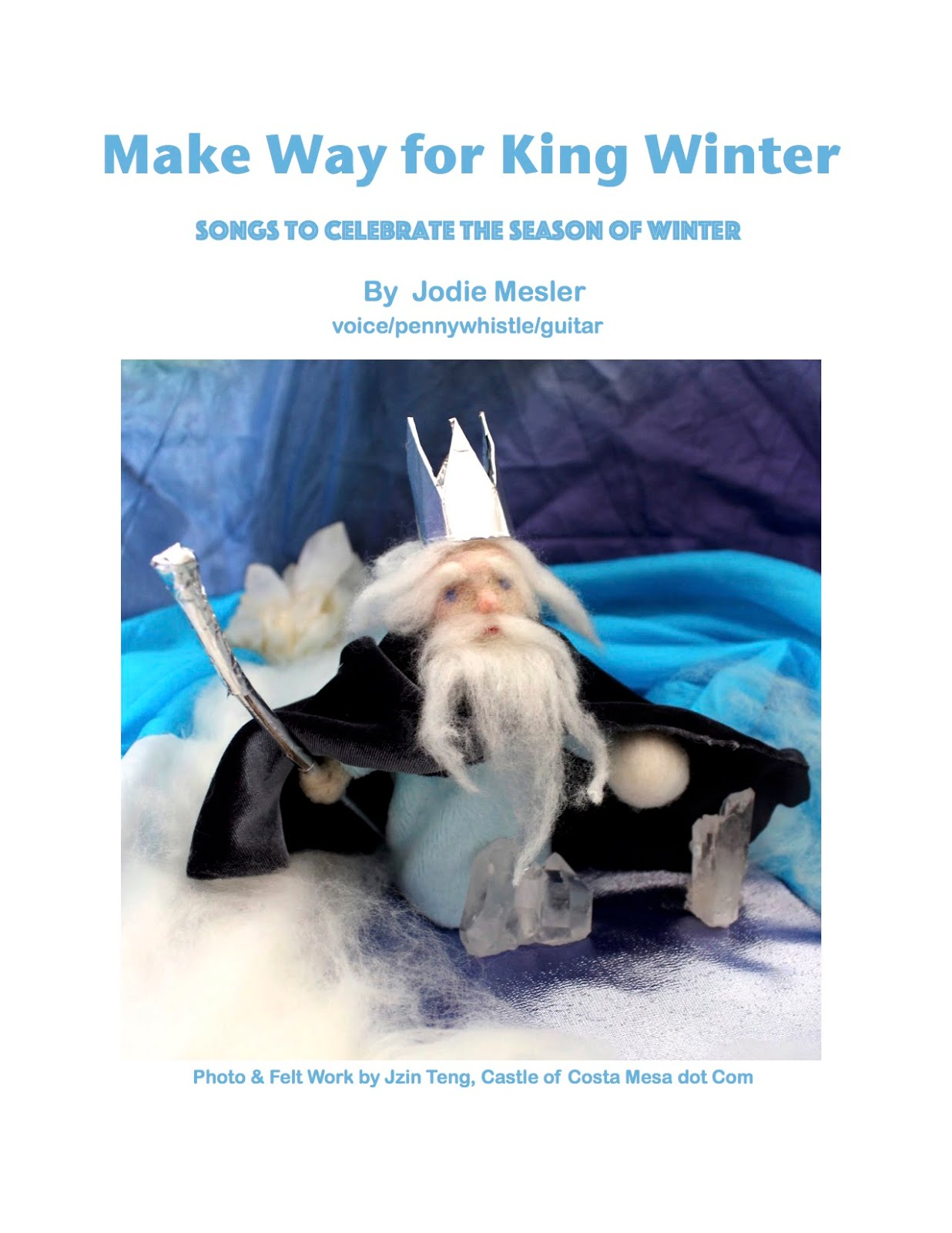 Make Way for King Winter $20