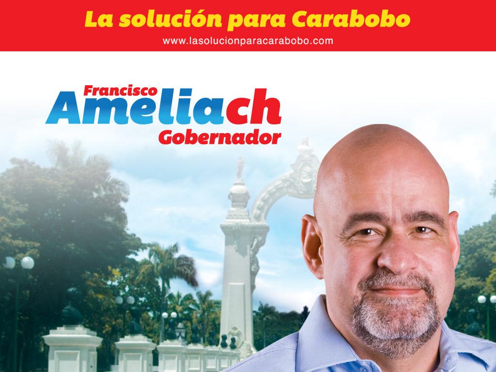Francisco Ameliach La Solución para Carabobo