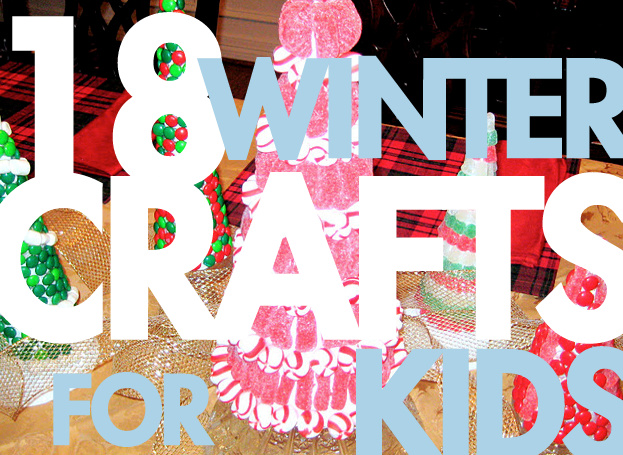 Winter Holiday Craft Ideas for Kids