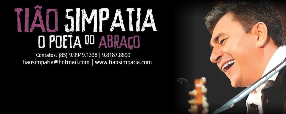 """Tião Simpatia, """"O Poeta do Abraço"""" - Blog Oficial."""