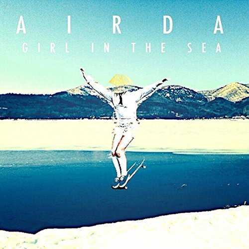 [Album] AIRDA – Girl In The Sea (2015.04.22/MP3/RAR)
