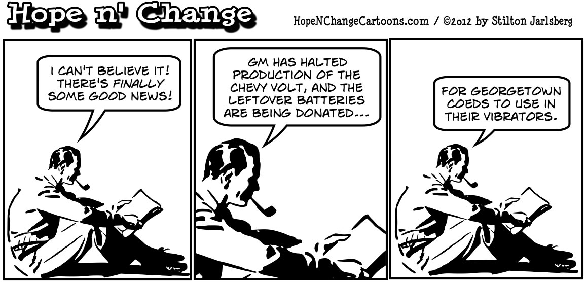 Chevy Volt stops production and will give batteries to Georgetown coeds for their vibrators, hopenchange, hope and change, hope n' change, stilton jarlsberg, tea party, political cartoon