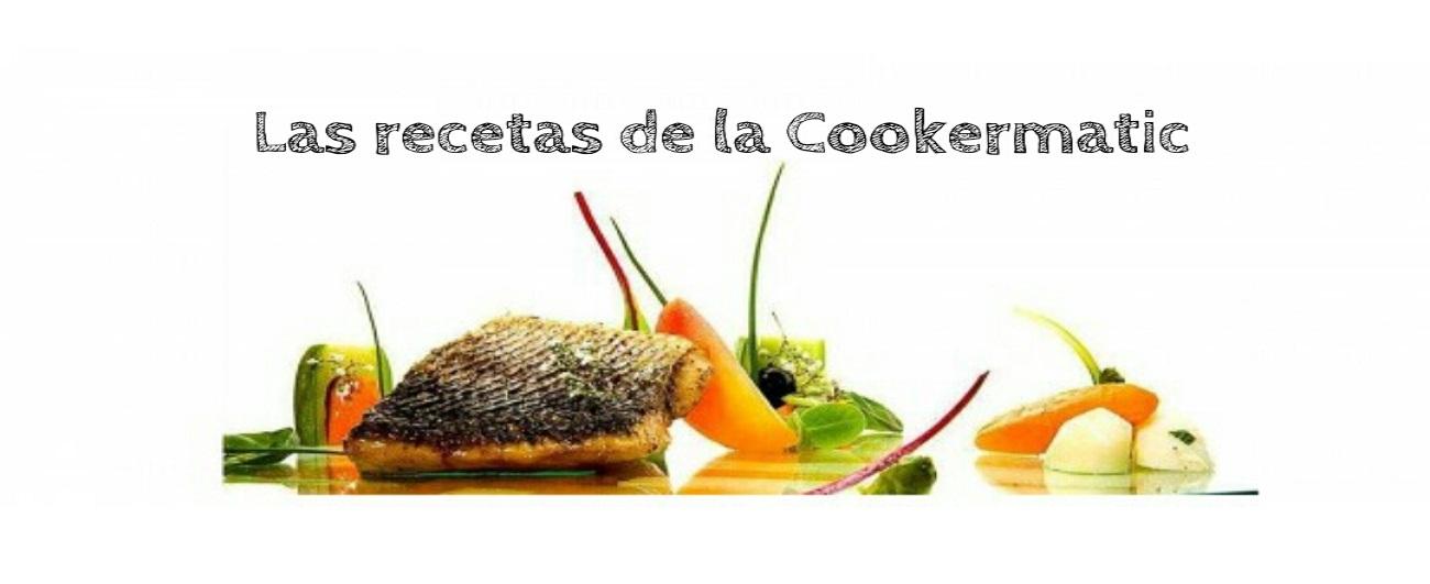 Las Recetas de la CookerMatic