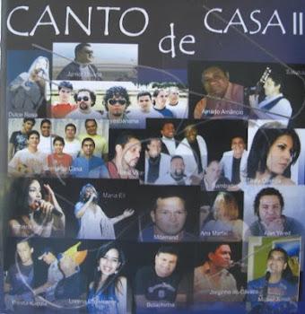 CANTO DE CASA II. Clique no CD e assista ao vídeo