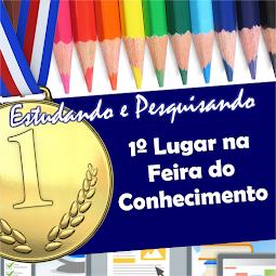 """BLOG ESTUDANDO E PESQUISANDO participa da """"I Feira do Conhecimento"""" e leva o primeiro lugar"""