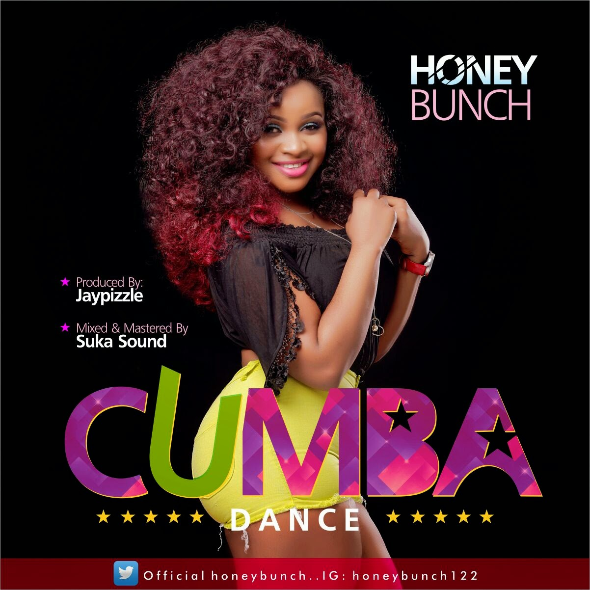 "Honey Bunch – ""Cumba (Dance)"" (Prod by Jay Pizzle)"