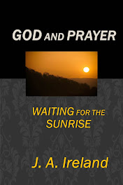 GOD and PRAYER; Waiting for the Sunrise