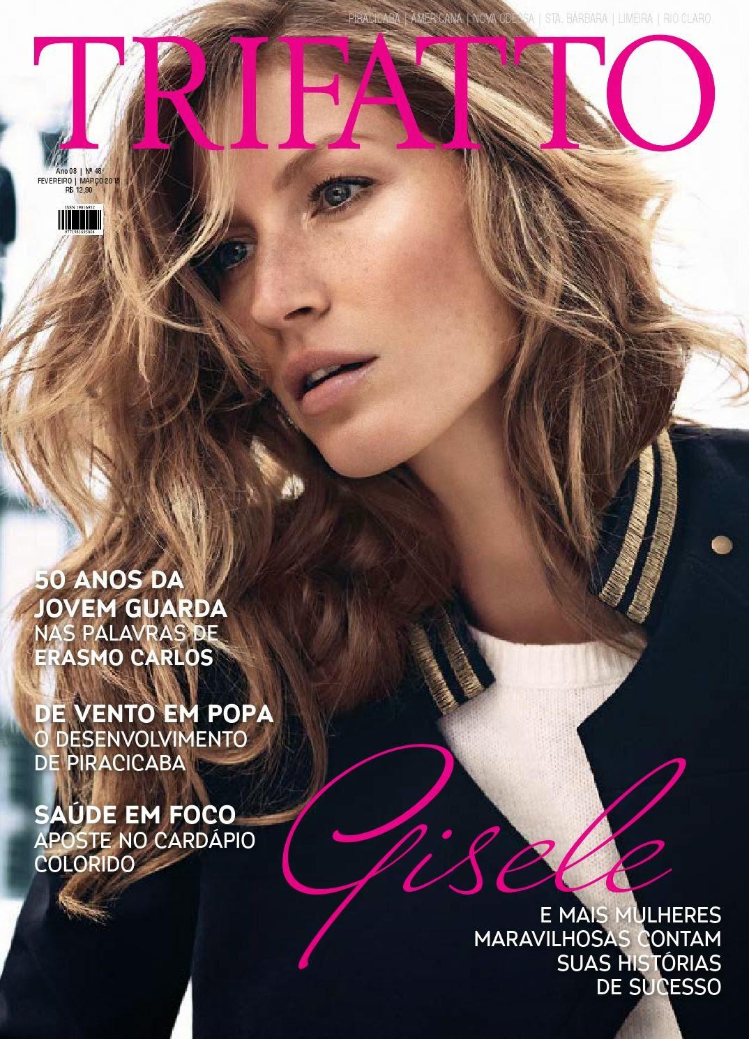 Actress, Producer, Supermodel: Gisele Bundchen -Trifatto  Brazil, March 2015