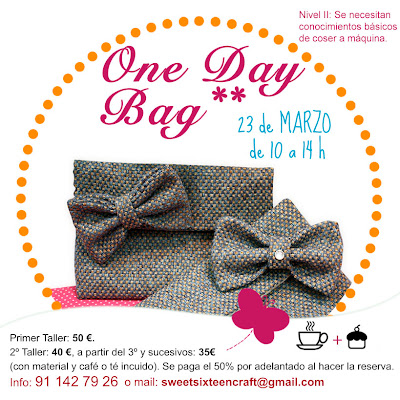 Taller monográfico ONE DAY BAG  sweet sixteen craft store.