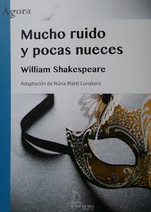 2018 Mucho ruido y pocas nueces, de William Shakespeare (Adaptación)