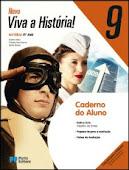 CADERNO DO ALUNO:- 9º ANO- NOVO VIVA A HITÓRIA
