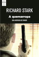 Otra propuesta de lectura:'A quemarropa' de Richard Stark