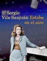 http://www.bizarriasdebelisa.com/2013/03/estaba-en-el-aire-sergio-vila-sanjuan.html