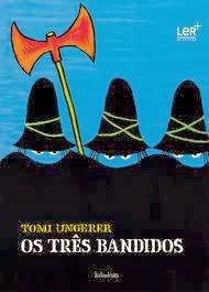 Os três bandidos