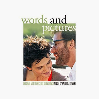 Words and Pictures Song - Words and Pictures Music - Words and Pictures Soundtrack - Words and Pictures Score