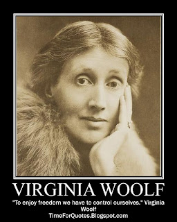 """To enjoy freedom we have to control ourselves."" Virginia Woolf Quotes"