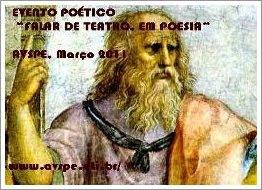"""""""FALAR DE TEATRO, EM POESIA"""