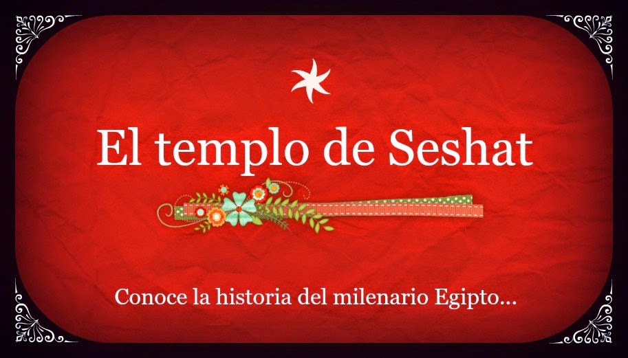 El templo de Seshat