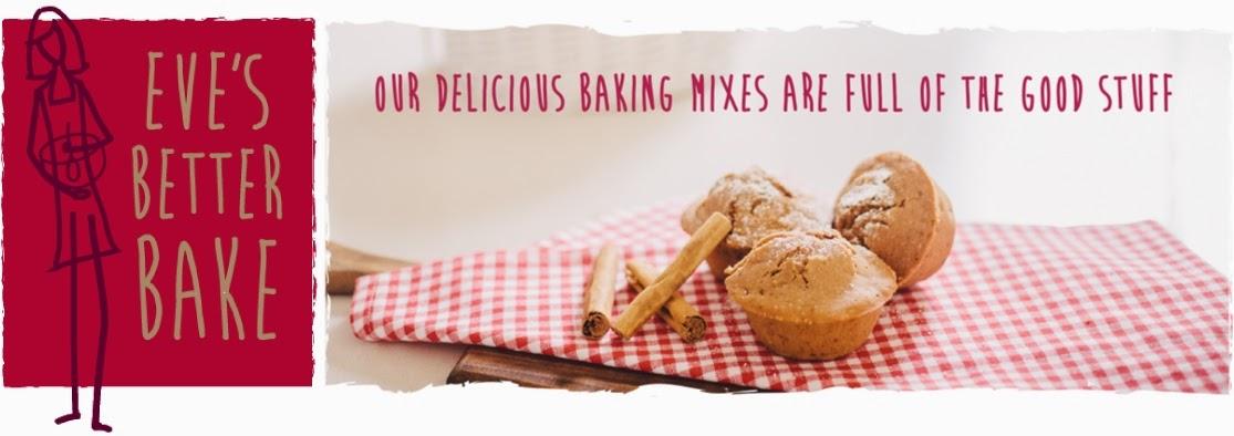 Eve's Better Bake Blogs