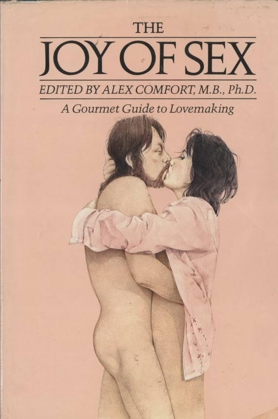 The horror and confusion of finding your parents' old 1970s copy of The Joy of Sex (where the couple looked like hippies)
