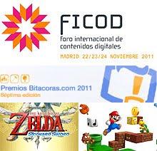 FICOD, Premios Bitácoras 2011 y novedades de Nintendo con Zelda y Mario Bros
