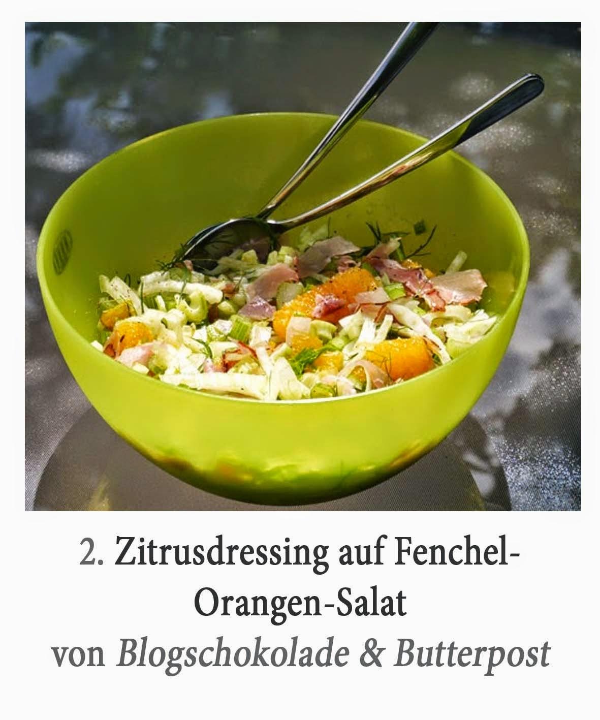 http://www.blogschokolade-butterpost.blogspot.de/2014/07/zitrusdressing-auf-fenchel-orangen-salat.html