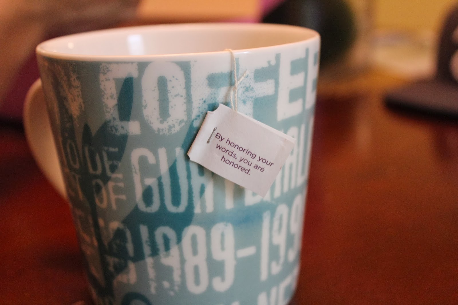 tea, honor your words