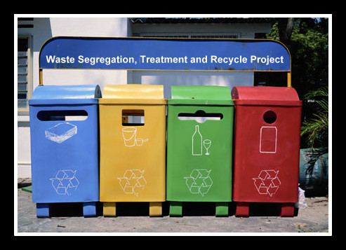 Segregate, Recycle, save our earth