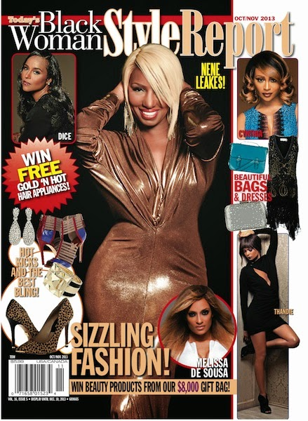 Magazine Love: NeNe Covers Today's Black Woman Style Report Magazine and She Looks Terrific!!!!